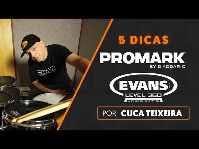 5 DICAS por CUCA TEIXEIRA | Evans + Promark