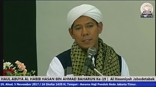 Video HAUL ABUYA AL HABIB HASAN BIN AHMAD BAHARUN Ke-19 |  Al Hasaniyah Jabodetabek download MP3, 3GP, MP4, WEBM, AVI, FLV Januari 2018