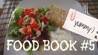 Food Book #5. ПРОСТЫЕ и ПОЛЕЗНЫЕ блюда для каждого!