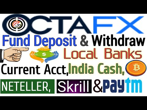 octafx-fund-deposit&withdraw-from-local-banks,-current-act,-indiacash,-paytm,-btc,-neteller-&-skrill