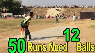 50 Runs Need in 12 balls Fantastic Cricket Match in Cricket History Ever