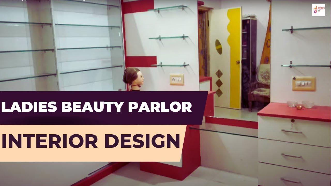 Ladies Beauty Parlour Interior Decorating Idea 2020 Youtube