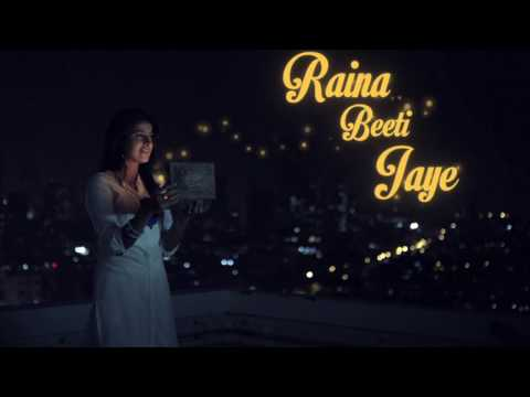 Raina Beeti Jaye - Sony MIX