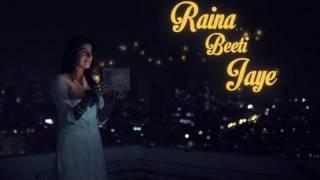 Raina Beeti Jaye - Sony MIX