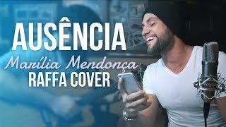 Baixar Ausência - Marília Mendonça (Rafael Barreto Cover)