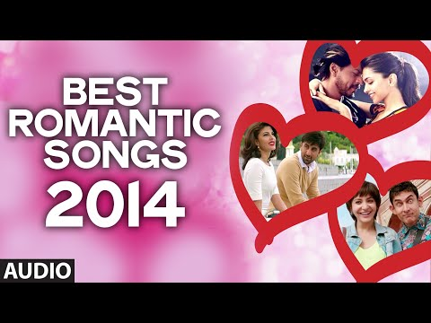 'Best Romantic Songs of 2014' | Just for you..Yes you..our awesome and adorable fans :)