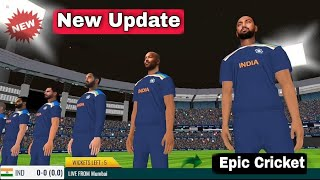 Epic Cricket Game New Update Coming | Epic Cricket Game Update | Epic Cricket Game New Update