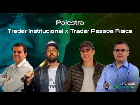 Trader Institucional x Trader Pessoa Física