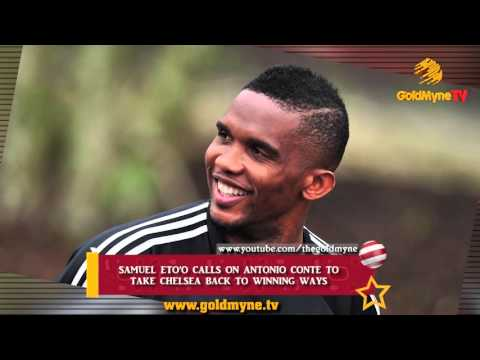 SAMUEL ETO'O CALLS ON ANTONIO CONTE TO TAKE CHELSEA BACK TO WINNING WAYS