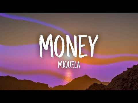 Miquela - Money
