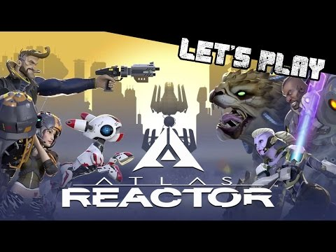 видео: atlas reactor ► Пошаговый let's play