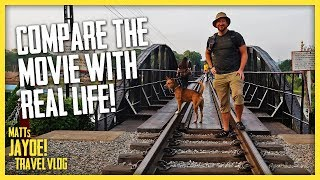 Bridge Over The River Kwai | Compare Movie and Real Life
