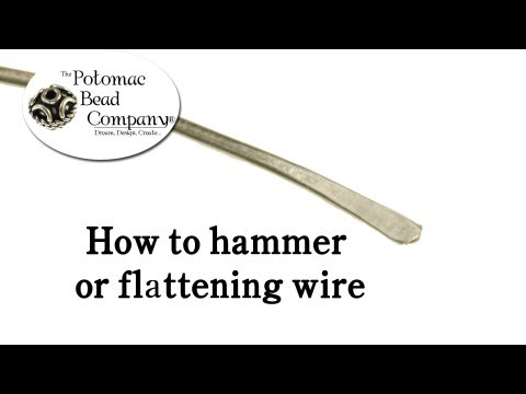 How to Hammer or Flatten Wire