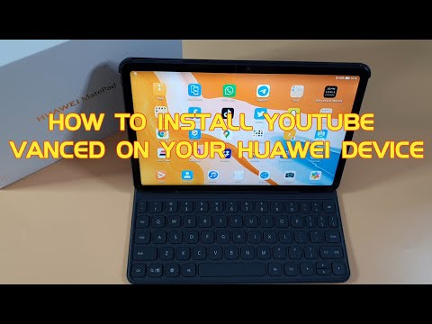How to Install Youtube Vanced on Huawei Matepad 10.4, Matepad Pro or Any Android Device 100% Working