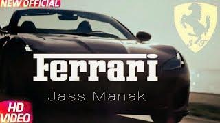 Jass Manak - Ferrari (official full video song) - Sukh Sanghera - 4k video