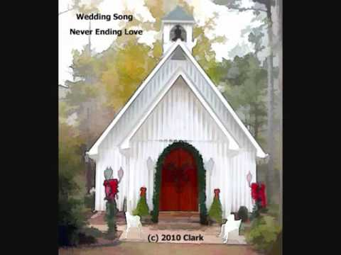 Wedding Song Never Ending Love