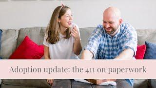 Adoption update, Volume 2: home study paperwork edition!