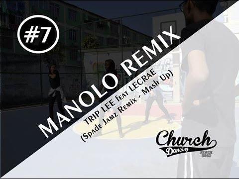 #7 Church Dancing || Trip Lee - Manolo Ft Lecrae (Spade Jamz Remix - Mash Up)