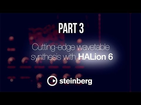 Sampling with HALion 6 - pt 3: Cutting-edge wavetable synthesis