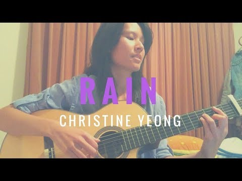 Rain - The Script (ACOUSTIC COVER) by Christine Yeong