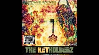 Antahlyzah feat. Son Of Saturn - The Key Holderz