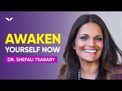 The Path To Awakening Yourself | Dr. Shefali Tsabary