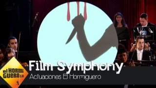La Film Symphony Orchestra y su música de cine - El Hormiguero 3.0