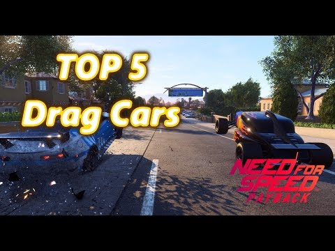 Need For Speed Payback Top 5 Drag Cars