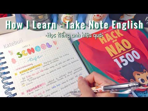 cách học sách hack não 1500 từ tiếng anh - Cách mình tự học và Take Note Tiếng Anh