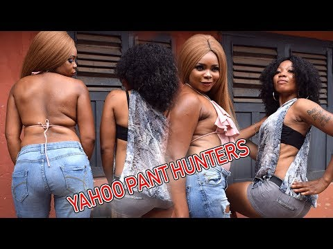 YAHOO PANT HUNTERS - LATEST NOLLYWOOD MOVIES 2019