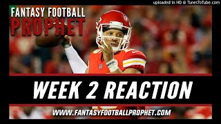 Week 2 Fantasy Football Instant Reaction - NFL Week 2