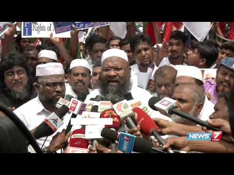Muslims protests in Chennai over Centre's actions against Islamic preacher Zakir Naik | News7 Tamil