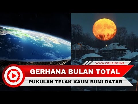 Gerhana Bulan Total 2018 Buktikan Bumi Bulat, Pukulan Telak Bagi Kaum Bumi Datar