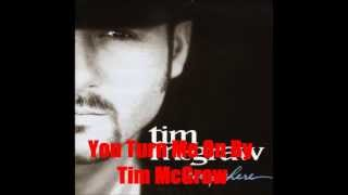 You Turn Me On By Tim McGraw *Lyrics in description*