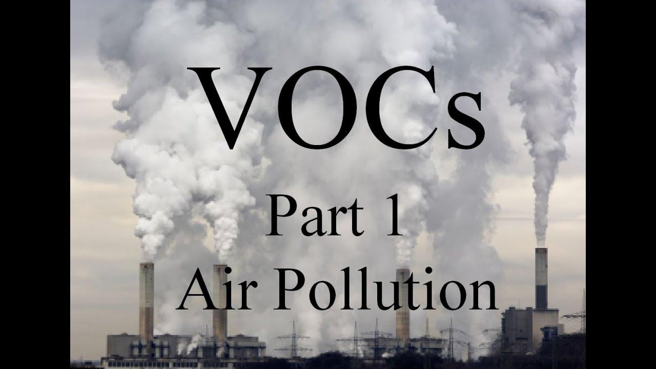 vocs in air monitor vocs air pollution part youtube