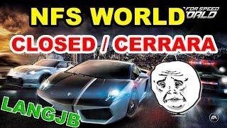 NFS World Closed / Cerrara :´( [LANGJB]