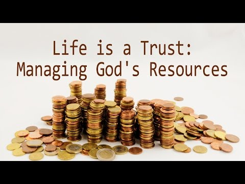 Life is a Trust: Managing God's Resources (David Hazell)
