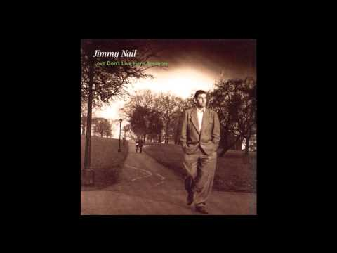 Jimmy Nail - Love Don't Live Here Anymore (Extended Version)