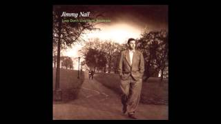 Watch Jimmy Nail Love Dont Live Here Anymore video