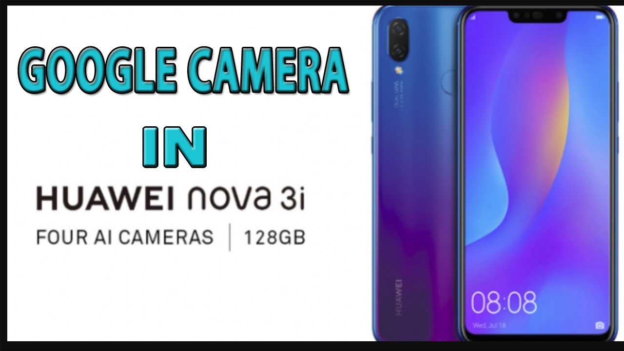 Google Camera For Huawei Y9 2019