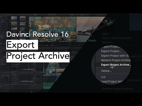 Davinci Resolve 16 101 -  Export Project Archive