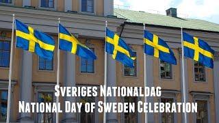 Sveriges Nationaldag - Sweden's National Day Celebration