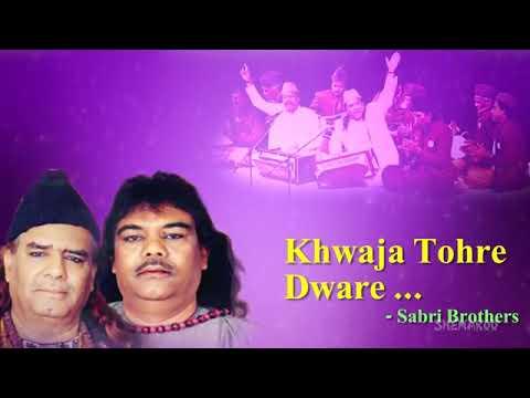 Khwaja Tore Dware Baje Shehnai Sabir brother