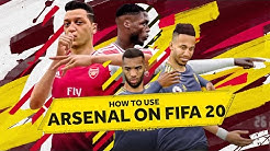 FIFA 20 Tutorial: How to Get the Best out of Arsenal