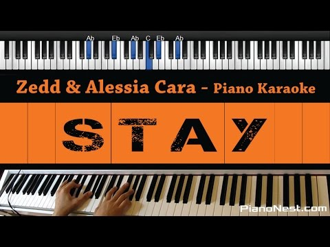 Zedd & Alessia Cara - Stay - Piano Karaoke / Sing Along / Cover With Lyrics