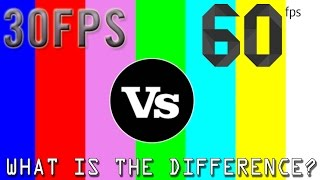 What is the Difference Between 60fps vs 30fps?