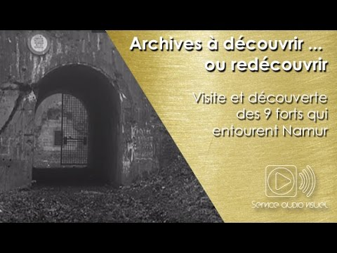 Visite et découverte des 9 forts qui entourent Namur