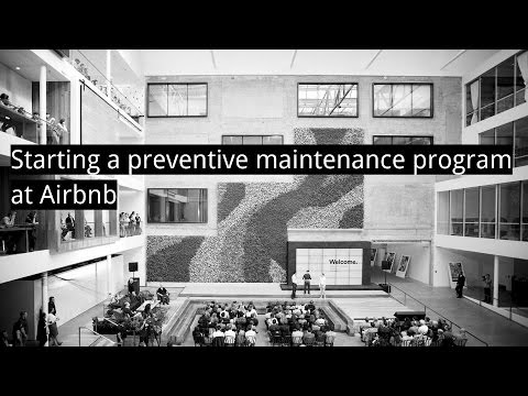 Starting a preventive maintenance program at Airbnb
