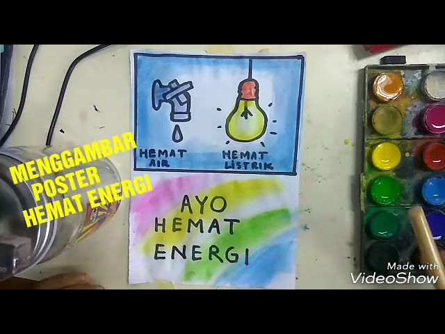Menggambar Poster Hemat Energi 2 Drawing Poster Saving Energy Mulyadi Art Class Youtube