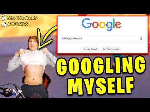 KREEKCRAFT SHIRTLESS!? 😨 | Googling Myself